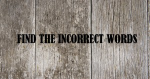 Find the Incorrect Word [Reading Practice Game] Advanced