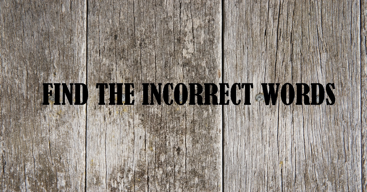 Find the Incorrect Word [Reading Practice Game] Advanced 5