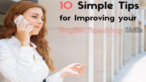 10 Simple Tips for Improving Your English Speaking Skills