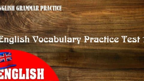 English Vocabulary Practice Test 1 with Answers