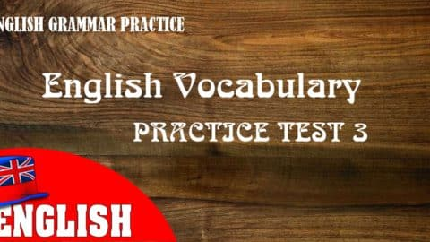 English Vocabulary Practice Test 3 with Answers