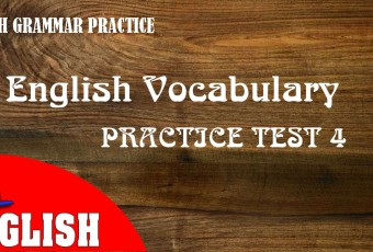 English Vocabulary Practice Test 4 with Answers