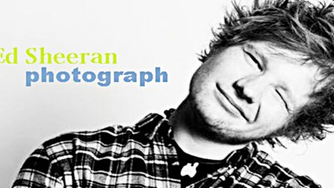 English Listening Practice with Song: Ed Sheeran – Photograph