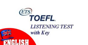 Toefl listening test with key