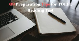 TOEFL Reading Test: 09 Preparation Tips for TOEFL Reading Test