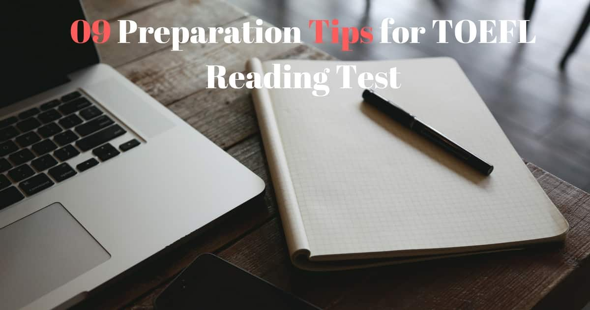TOEFL Reading Test: 09 Preparation Tips for TOEFL Reading Test 1