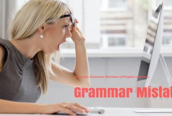 Common Grammatical Mistakes of English Learners 1