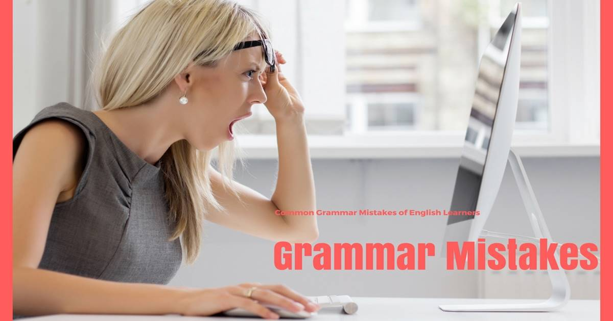 Common Grammatical Mistakes of English Learners 14