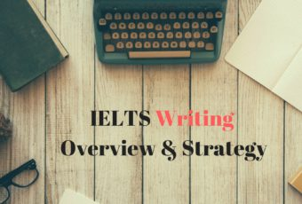 IELTS Writing Overview & Strategy 1