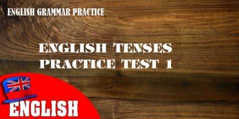 English Tenses Practice Test 1 [Grammar Quiz]