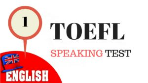 TOEFL Speaking 1