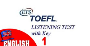 Toefl listening test with key 1