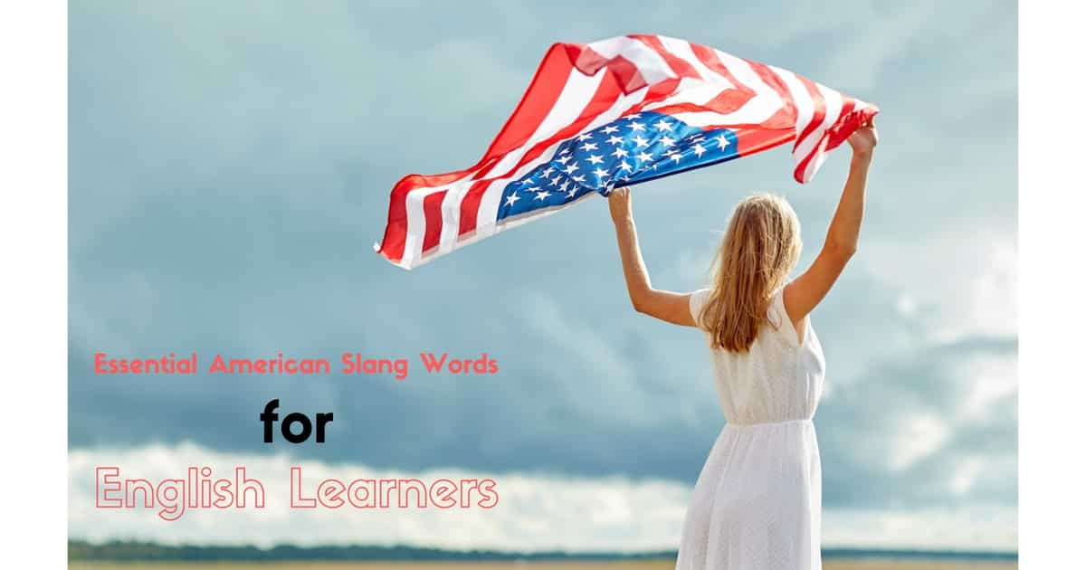 18 Essential American Slang Words for English Learners 16