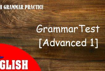 English Grammar Practice Test [Advanced 1]