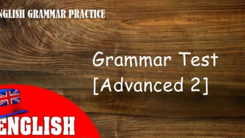 English Grammar Practice Test [Advanced 2]