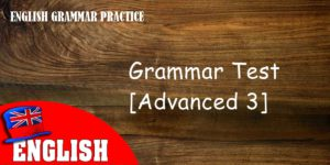 English Grammar Quiz [Advanced 3]