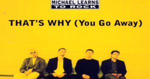 Learn English with Music [Michael Learns To Rock - That's Why You Go Away]