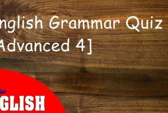 English Grammar Quiz [Advanced 4]