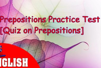 English Prepositions Practice Test 3 [Quiz on Prepositions]