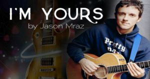 Practice Listening English with Music [Jason Mraz - I'm Yours]