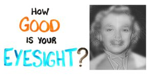How Good Is Your Eyesight