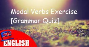 Modal Verbs Exercise [Grammar Quiz]