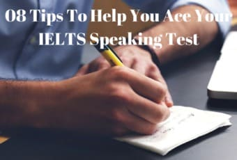 08 Tips To Help You Ace Your IELTS Speaking Test