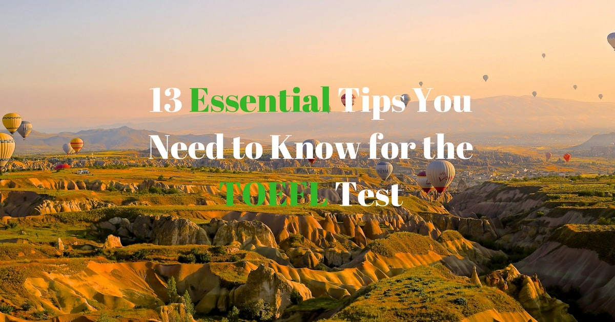 13 Essential Tips You Need to Know for the TOEFL Test 11