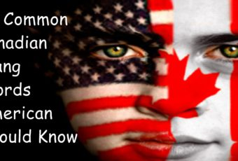 20-common-canadian-slang-words-american-should-know
