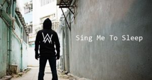 English Listening Practice with Songs [Alan Walker - Sing Me To Sleep]
