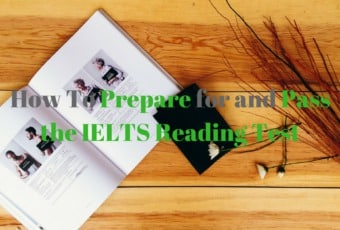 How To Prepare for and Pass the IELTS Reading Test