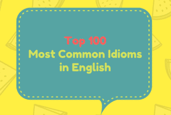 Top 100 Most Common Idioms in English 1