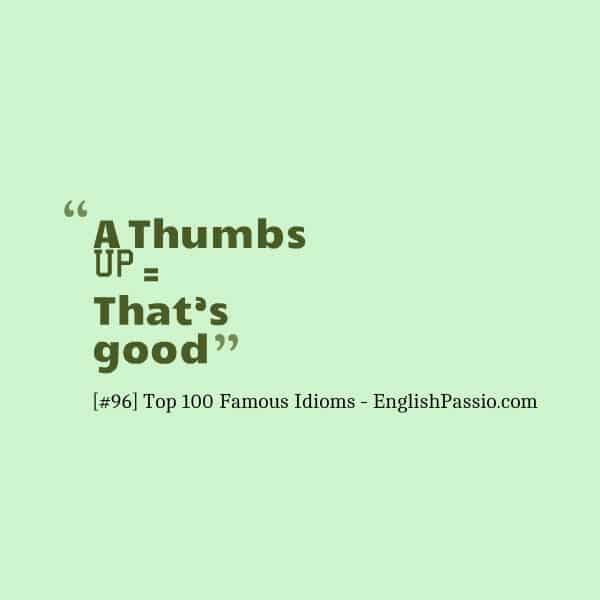Top 100 Most Common Idioms In English Fluent Land