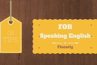 Tips for Speaking English Fluently
