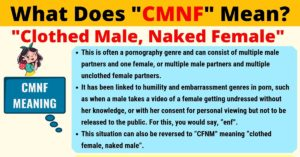 CMNF Meaning: What Does CMNF Mean?