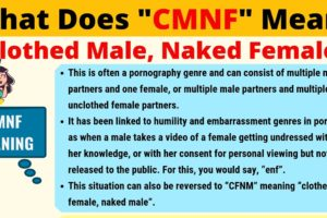 CMNF Meaning: What Does CMNF Mean? 7