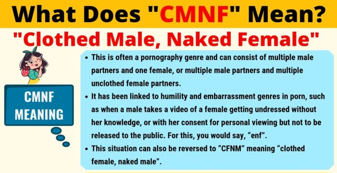 CMNF Meaning: What Does CMNF Mean? 1