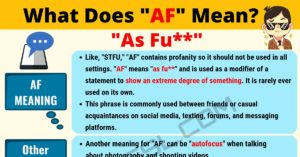 AF Meaning: What Does AF Mean?
