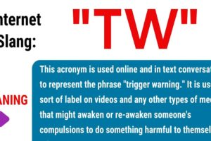TW Meaning: What Does This Interesting Acronym Stand For? 9