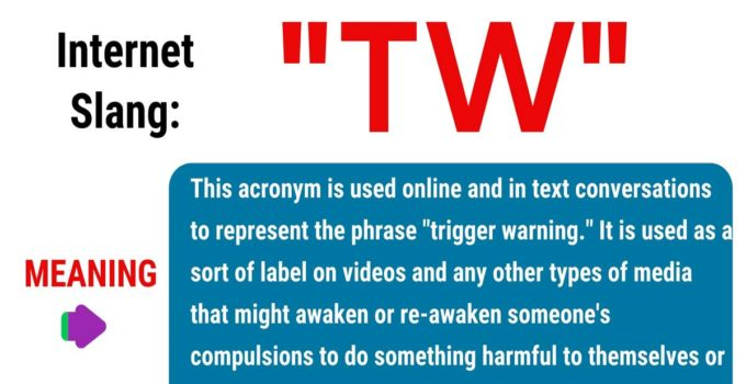 TW Meaning: What Does This Interesting Acronym Stand For? 1