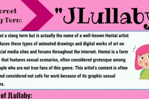 """JLullaby Meaning: What Does the Slang Term """"JLullaby"""" Mean in English? 12"""
