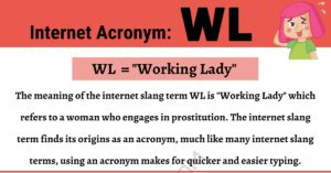 "WL Meaning: What Does This Interesting Acronym ""WL"" Mean?"
