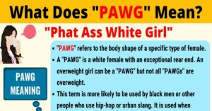 PAWG Meaning: What Does PAWG Mean? Interesting Text Conversations