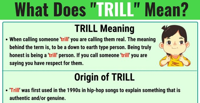 Trill Meaning: What Does Trill Mean? with Useful Examples 1